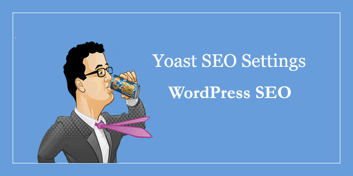 Wordpress Yoast SEO Plugin Settings Kaise Karte Hai
