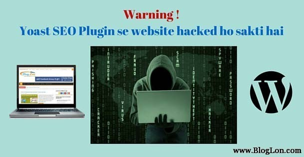 Yoast SEO Plugin 3.2.4 Vulnerability get website hacked