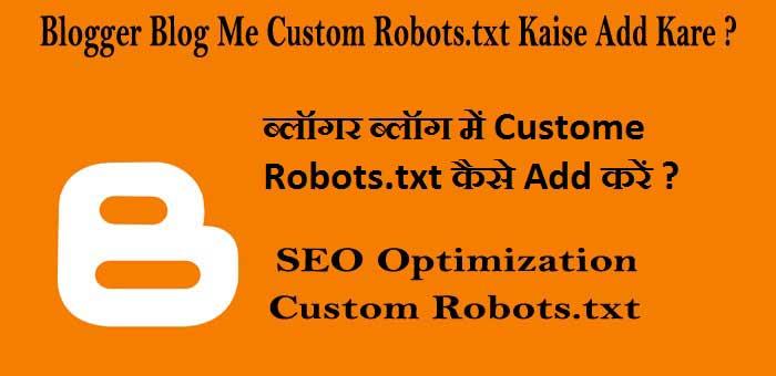 Blogger Blog Me Custom Robots.txt Kaise Add Kare