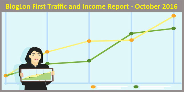 BlogLon First Traffic and Income Report - October 2016