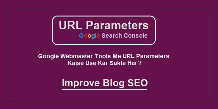 Search Console Me URL Parameters Kaise Use Kare