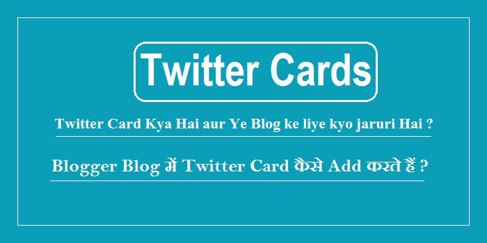 Twitter Cards Blogspot Blog Me Kaise Enable Kare
