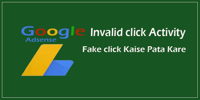 Google Adsense Me Invalid Click Activity Kaise Pahchane