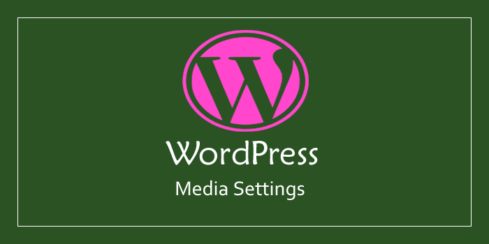 Wordpress Blog Me Media Settings Kaise Kare