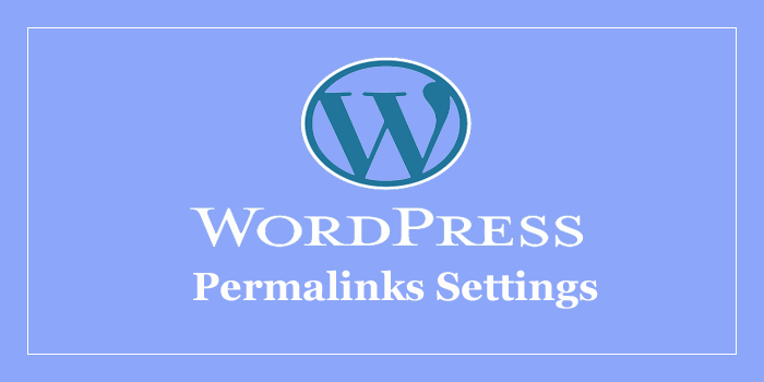 Wordpress Permalinks Settings Kaise Karte Hai