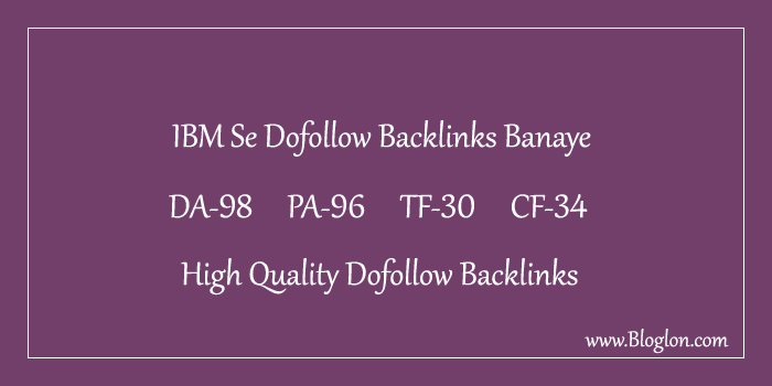 IBM.com Site Se High Quality Dofollow Backlink Kaise Banaye