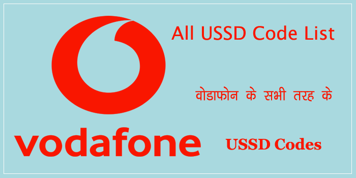 Vodafone All USSD Codes List In Hindi